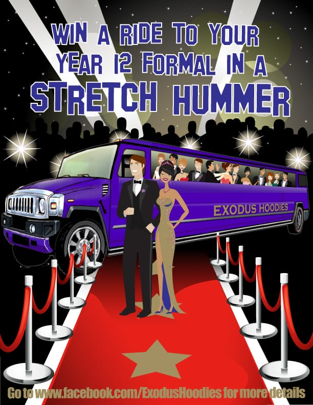 Exodus Hoodies Year 12 Formal Hummer Competition Flyer