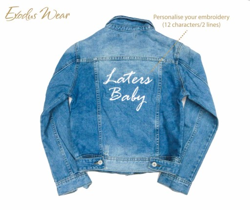 Custom Denim Jacket Laters Baby