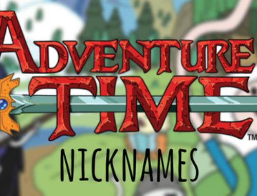 52 Adventure Time Nickname Ideas!