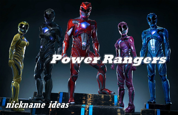 power rangers nickname ideas